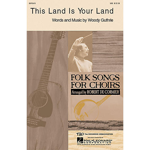 Hal Leonard This Land Is Your Land SATB by Woody Guthrie arranged by Robert DeCormier