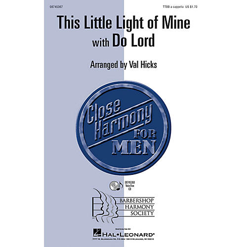 Hal Leonard This Little Light of Mine with Do Lord TTBB arranged by Val Hicks