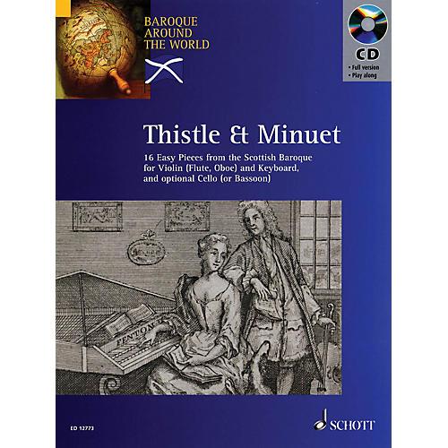 Schott Thistle & Minuet Schott Series Composed by Various Edited by David Johnson