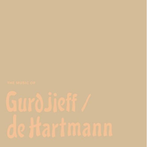 Alliance Thomas de Hartmann - Music Of Gurdjieff / De Hartmann