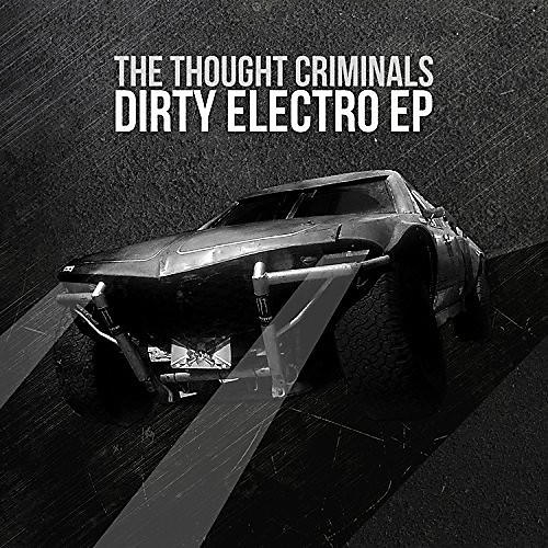 Alliance Thought Criminals - Dirty Electro