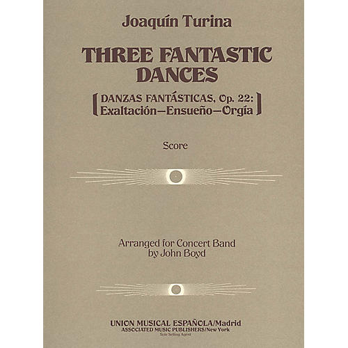 Associated Three (3) Fantastic Dances, Op. 22 (Full Score) Concert Band Composed by Joaquin Turina