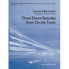 Boosey and Hawkes Three Dance Episodes (from On the Town) Concert Band Level 5 Composed by Leonard Bernstein Arranged by Paul Lavender