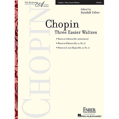 Faber Piano Adventures Three Easier Waltzes (The Keyboard Artist) Faber Piano Adventures® Series Softcover by Frédéric Chopin