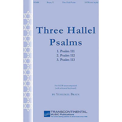 Transcontinental Music Three Hallel Psalms SATB composed by Yehezkel Braun