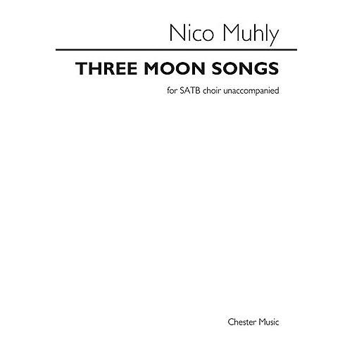 Music Sales Three Moon Songs SATB a cappella Composed by Nico Muhly