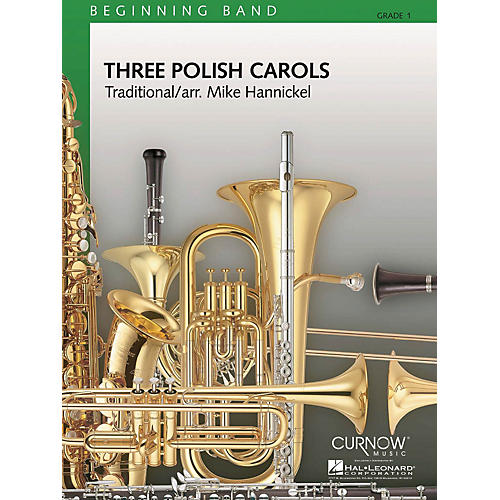 Curnow Music Three Polish Carols (Grade 1 - Score and Parts) Concert Band Level 1 Composed by Mike Hannickel