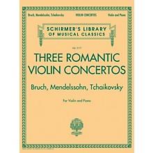 G. Schirmer Three Romantic Violin Concertos: Bruch, Mendelssohn, Tchaikovsky String Series Softcover by Various