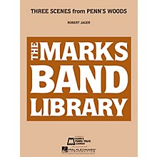 Edward B. Marks Music Company Three Scenes from Penn's Woods Concert Band Level 3 Composed by Robert Jager