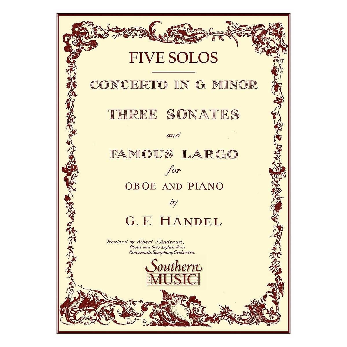 Southern Three Sonates Famous Largo (Conc G Min) Southern Music by George Frideric Handel Arranged by Albert Andraud