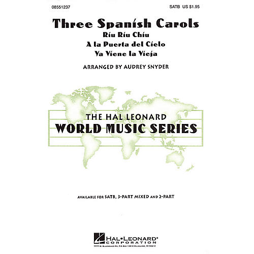 Hal Leonard Three Spanish Carols SATB arranged by Audrey Snyder