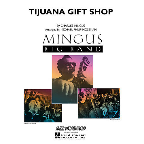 Hal Leonard Tijuana Gift Shop Jazz Band Level 5 Arranged by Michael Philip Mossman