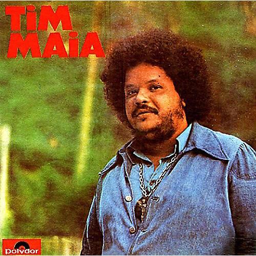 Alliance Tim Maia - Tim Maia 1973