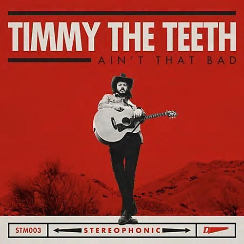 Alliance Timmy the Teeth - Ain't That Bad