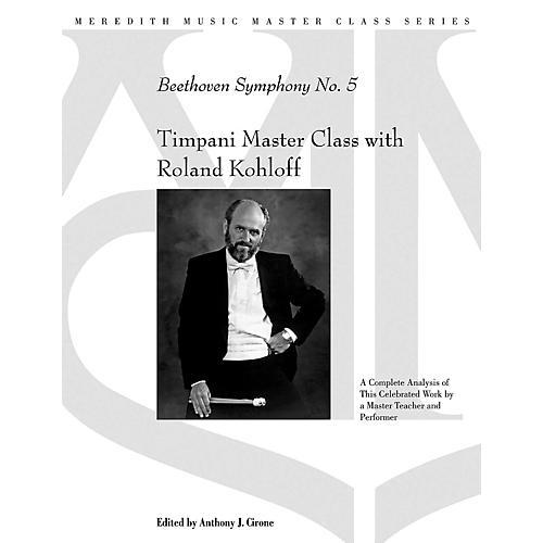 Meredith Music Timpani Master Class With Roland Kohloff - Beethoven Symphony No.5