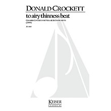 Lauren Keiser Music Publishing To Airy Thinness Beat LKM Music Series Composed by Donald Crockett