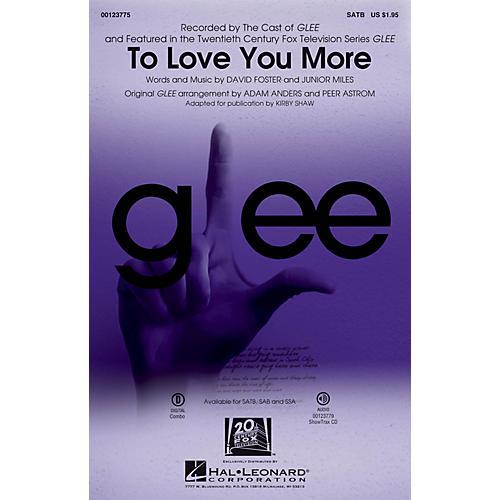 Hal Leonard To Love You More SATB