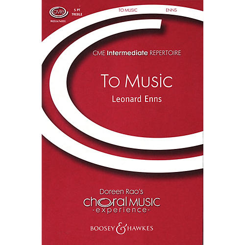 Boosey and Hawkes To Music (5-Part Treble) composed by Leonard Enns