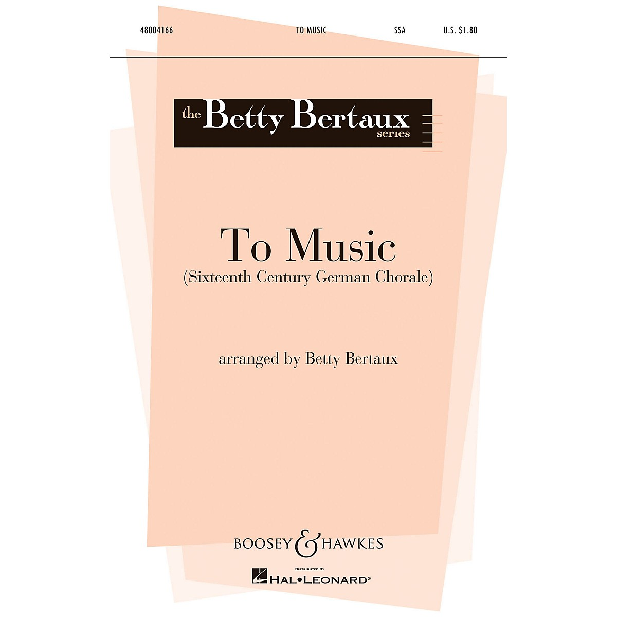 Boosey and Hawkes To Music (SSA and Piano) SSA arranged by Betty Bertaux