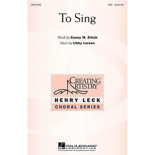 Hal Leonard To Sing SSA composed by Libby Larsen