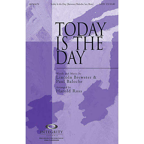 Integrity Choral Today Is the Day Orchestra Arranged by Harold Ross
