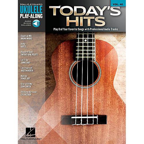 Hal Leonard Today's Hits - Ukulele Play-Along Volume 40 Book/Audio Online