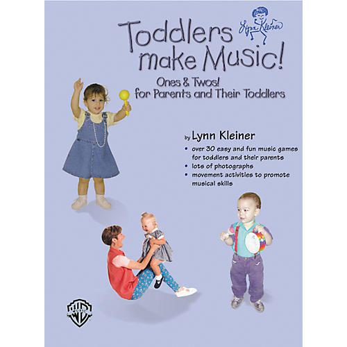 Rhythm Band Toddlers Make Music! Ones and Twos (Parents' Book)