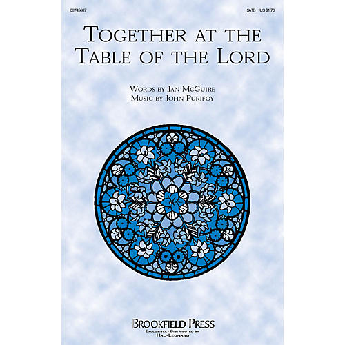 Brookfield Together at the Table of the Lord SATB composed by John Purifoy