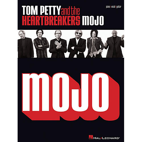 Hal Leonard Tom Petty And The Heartbreakers - Mojo Piano/Vocal/Guitarist Artist Songbook