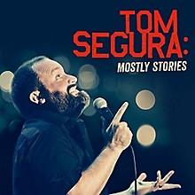 Tom Segura - Mostly Stories