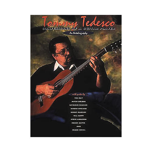 Centerstream Publishing Tommy Tedesco - Confessions of a Guitar Player Book