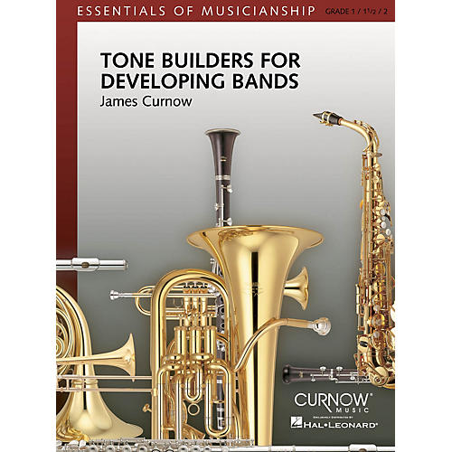 Curnow Music Tone Builders for Developing Bands Concert Band Level 1-2 Composed by James Curnow