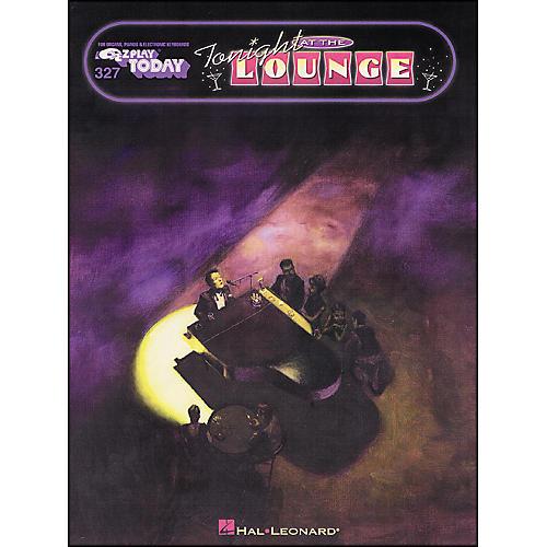 Hal Leonard Tonight At The Lounge E-Z Play 327
