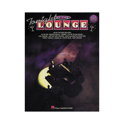 Hal Leonard Tonight at the Lounge Piano-Vocal-Guitar Book