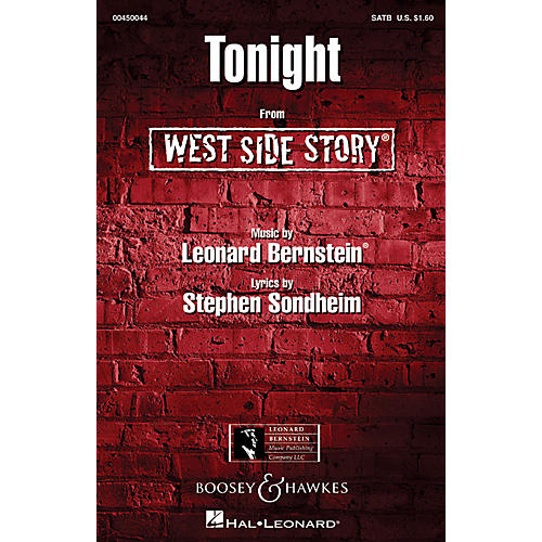 Hal Leonard Tonight (from West Side Story) SATB Arranged by William Stickles