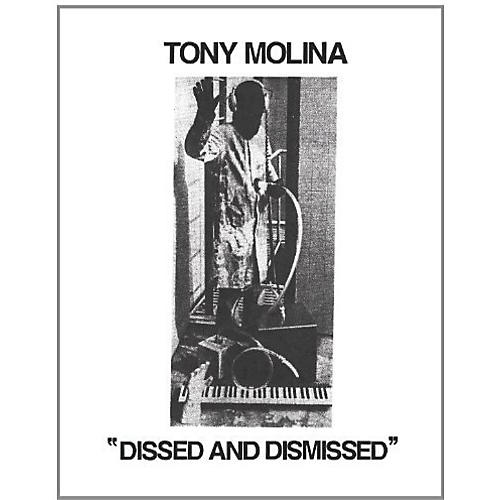 Alliance Tony Molina - Dissed and Dismissed