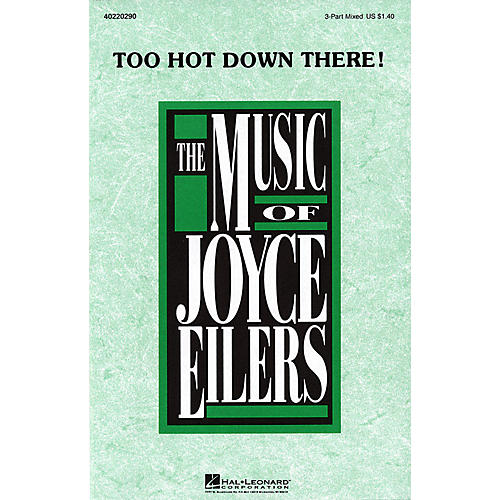 Hal Leonard Too Hot Down There! 3-Part Mixed composed by Joyce Eilers