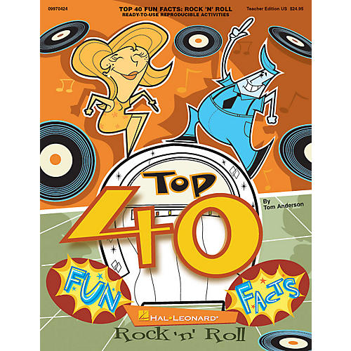 Hal Leonard Top 40 Fun Facts: Rock and Roll (Classroom Resource) TEACHER ED Composed by Tom Anderson