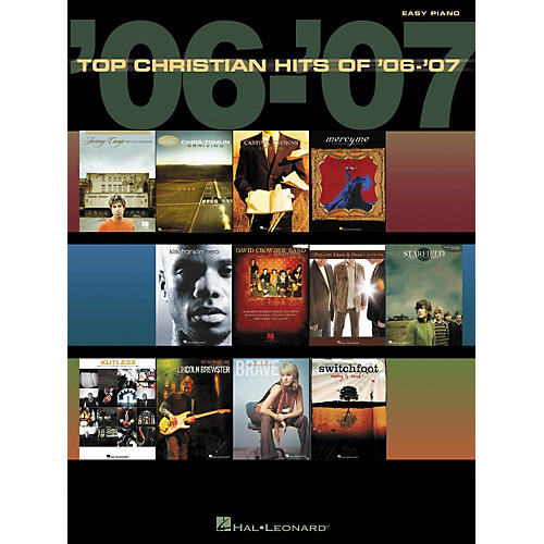 Hal Leonard Top Christian Hits Of 2006 - 2007 For Easy Piano
