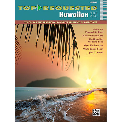 Alfred Top-Requested Hawaiian Sheet Music Easy Piano