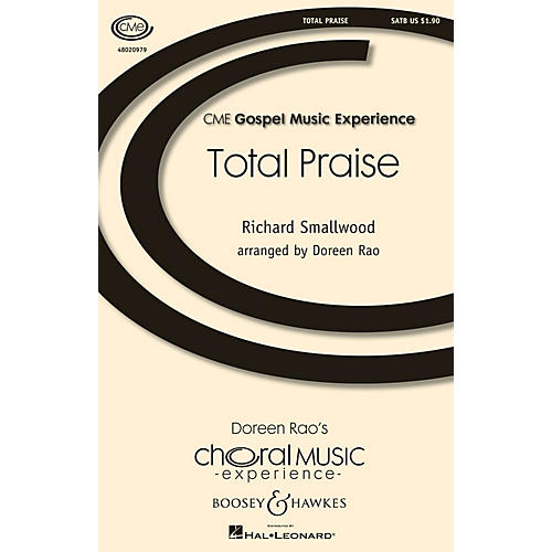 Boosey and Hawkes Total Praise (CME Gospel Music Experience) SATB arranged by Doreen Rao