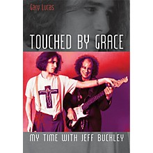 Jawbone Press Touched by Grace (My Time with Jeff Buckley) Book Series Softcover Written by Gary Lucas
