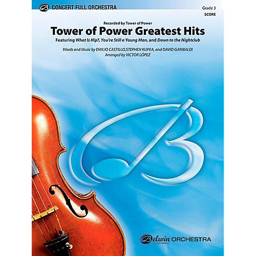Alfred Tower of Power Greatest Hits Full Orchestra Level 3 Set