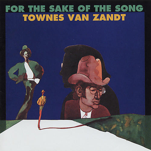 Alliance Townes Van Zandt - For the Sake of the Song