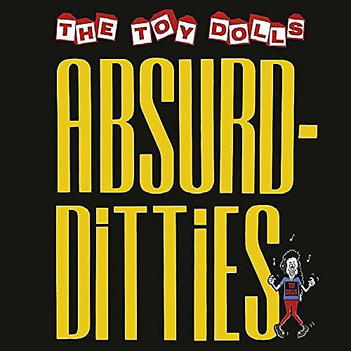 Alliance Toy Dolls - Absurd Ditties