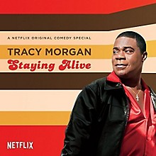 Tracy Morgan - Staying Alive