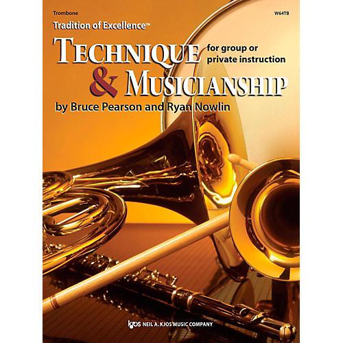 KJOS Tradition of Excellence: Technique & Musicianship Trombone