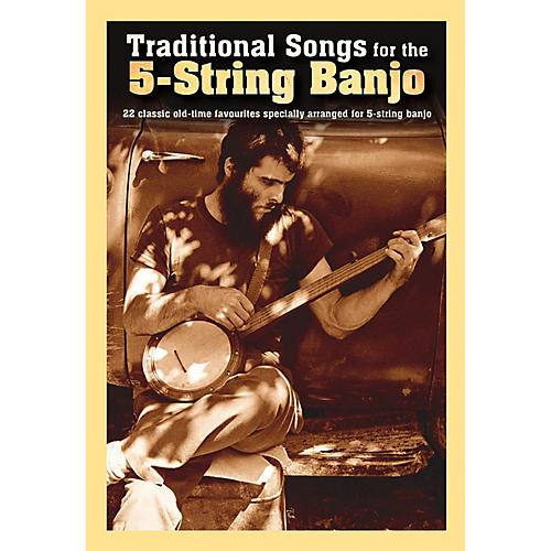 Music Sales Traditional Songs for the 5-String Banjo Banjo Series Softcover