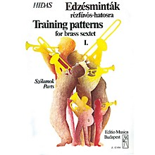 Editio Musica Budapest Training Patterns for Brass Sextet - Volume 1 EMB Series by Frigyes Hidas