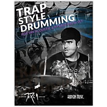 Hudson Music Traps Style Drumming - Book with Online Video and Audio